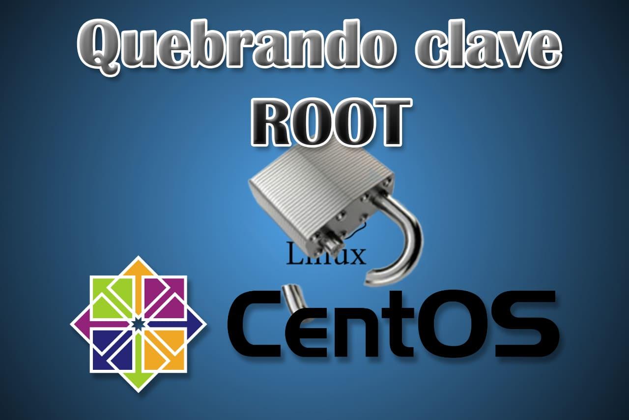 Quebrar la clave de root en CentOS 7.5