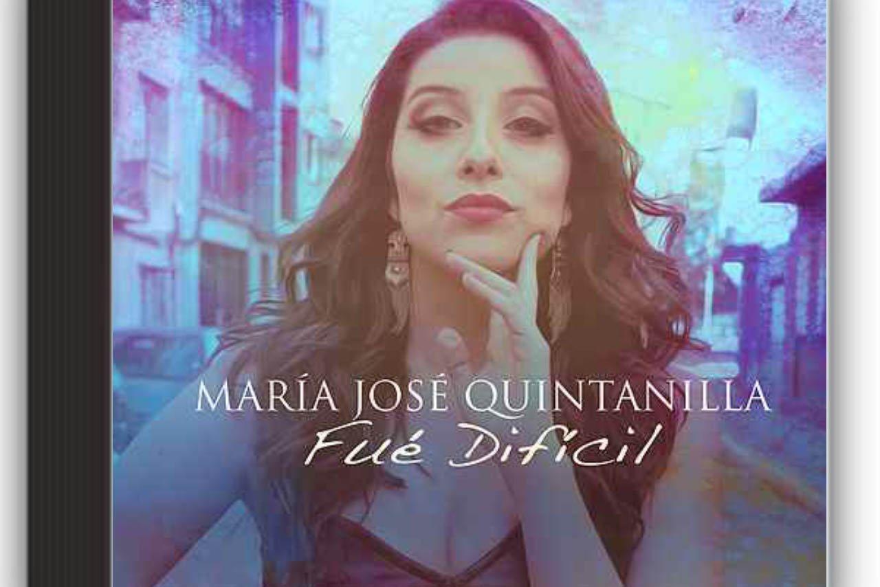 Fue Difícil – María José Quintanilla